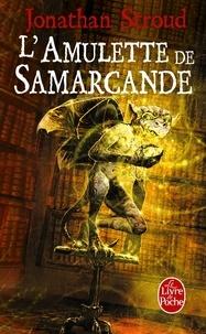 Jonathan Stroud - La trilogie de Bartiméus Tome 1 : L'Amulette de Samarcande.