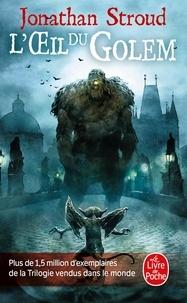 Jonathan Stroud - La trilogie de Bartiméus Tome 2 : L'Oeil du Golem.