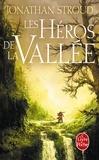 Jonathan Stroud - Les Héros de la vallée.