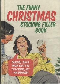 Jonathan Swan - The Funny Christmas Stocking Filler Book.