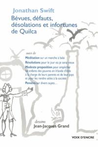 Jonathan Swift - Bévues, défauts, désolations et infortunes de Quilca.