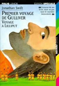 Jonathan Swift - Le premier voyage de Gulliver - Voyage à Lilliput.