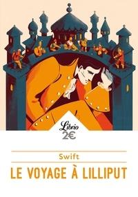Jonathan Swift - Le voyage à Lilliput.