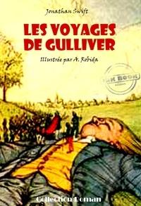 Jonathan Swift - Les voyages de Gulliver (avec illustrations) - édition intégrale.