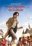 Jonathan Swift - Les voyages de Gulliver - Texte abrégé.