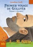 Jonathan Swift - Premier voyage de Gulliver - Voyage à Lilliput.