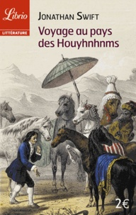 Jonathan Swift - Voyage au pays des Houyhnhnms.
