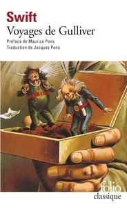 Jonathan Swift - Voyages de Gulliver.
