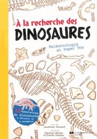Jonathan Tennant - A la recherche des dinosaures - Paléontologie et paper toy.