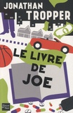 Jonathan Tropper - Le livre de Joe.