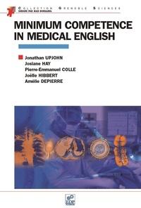 Jonathan Upjohn et Josiane Hay - Minimum competence in medical english.
