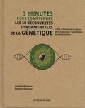 Jonathan Weitzman et Matthew Weitzman - 3 minutes pour comprendre les 50 découvertes fondamentales de la génétique.