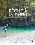 Jonathan White et Oscar Boatfield - Pêche à la nymphe - La révolution française.