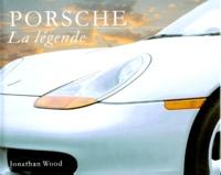 Jonathan Wood - Porsche - La légende.