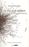 Jonathan Zufferey - Le village mobile - Population et société à Ferney-Voltaire 1700-1789.