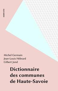 Jond et Jean Hébrard - Dictionnaire des communes de Haute-Savoie.