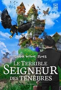 Jones diana Wynne - Le Terrible Seigneur des ténèbres Tome 1 : .