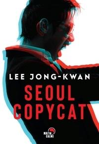 Jong-Kwan Lee - Seoul copycat.