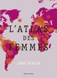 Joni Seager - L'atlas des femmes.