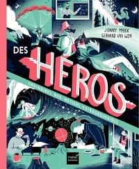Epub ebooks forum de téléchargement Des héros ordinaires aux métiers extraordinaires par Jonny Marx, Gerhard Van Wyk (French Edition) RTF 9782401058224