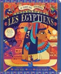 Jonny Marx et Chaaya Prabhat - Les Egyptiens - Au temps des pyramides.