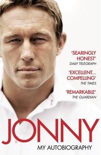 Jonny Wilkinson - Jonny: My Autobiography.