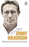 Jonny Wilkinson - Mémoires d'un perfectionniste.