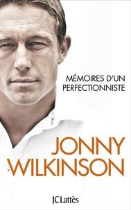 Mémoires d'un perfectionniste - Jonny Wilkinson pdf epub