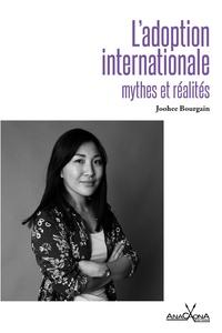Joohee Bourgain - L'adoption internationale, mythes et réalités.