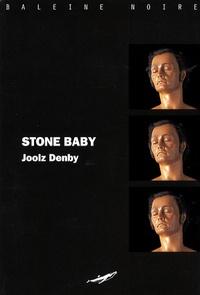 Joolz Denby - Stone Baby.