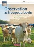Joop Lensink et Hélène Leruste - Observation du troupeau bovin. 1 DVD