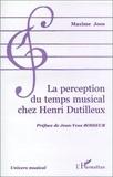 Joos - La perception du temps musical chez Henri Dutilleux.