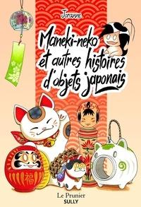 Joranne - Maneki-neko et autres histoires d'objets japonais.