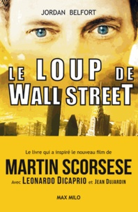 Jordan Belfort - Le Loup de Wall Street.