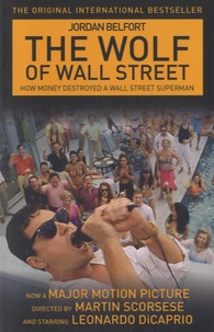 Jordan Belfort - The Wolf of Wall Street.