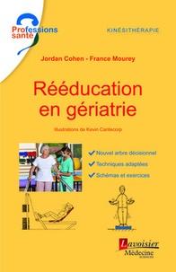 Jordan Cohen et France Mourey - Rééducation en gériatrie.