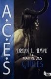 Jordan L. Hawk - Agence de Contrôle des Entités Surnaturelles ACES Volume 1 : Tomes 1 & 2.