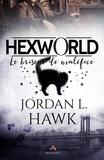 Jordan L. Hawk - Hexworld - Tome 1, Le briseur de maléfice.