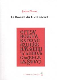 Jordan Plevnes - Le Roman du livre secret. 1 DVD