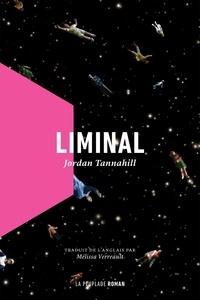 Jordan Tannahill - Liminal.