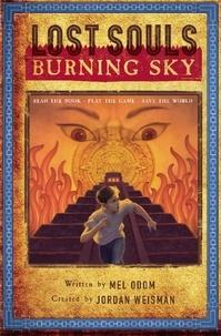 Jordan Weisman et Mel Odom - Lost Souls: Burning Sky.