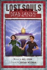 Jordan Weisman et Mel Odom - Lost Souls: Dead Lands.