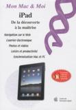 Jordane Cau - iPad : de la découverte à la maîtrise.