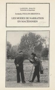 Les modes de narration en macédonien - Jordanka Foulon-Hristova |