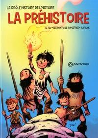 Jordi Bayarri - La drôle histoire de l'histoire Tome 1 : La préhistoire.