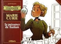 Jordi Bayarri - Marie Curie - La puissance du Radium.