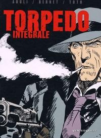 Jordi Bernet et Enrique Sanchez Abuli - Torpedo  : Intégrale.