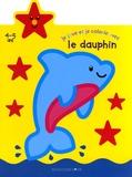 Jordi Busquets - Je joue et je colorie avec le dauphin - 4-5 Ans.