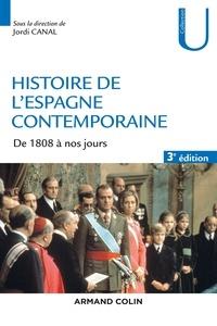 Jordi Canal - Histoire de l'Espagne contemporaine - 3e ed. - de 1808 à nos jours.