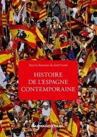 Jordi Canal - Histoire de l'Espagne contemporaine - De 1808 à nos jours.